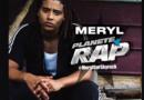 Retour sur un #PlaneteRap d'anthologie – #Meryl